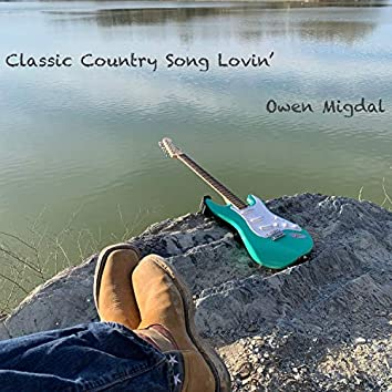Classic Country Song Lovin'