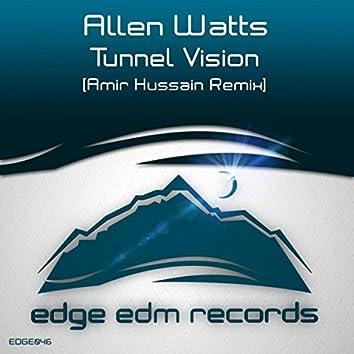 Tunnel Vision (Amir Hussain Remix)