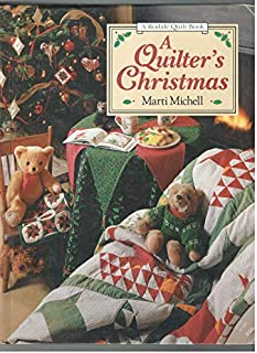 A Quilter's Christmas (Rodale Quilt Book)