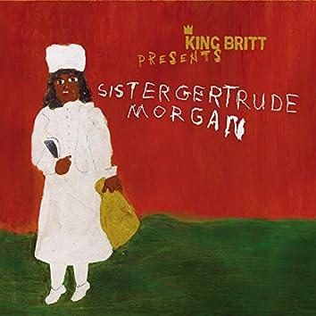King Britt Presents: Sister Gertrude Morgan