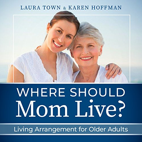Where Should Mom Live? audiobook cover art