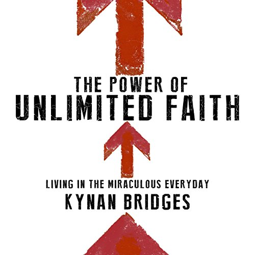 The Power of Unlimited Faith audiobook cover art