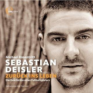 Sebastian Deisler. Zurück ins Leben Titelbild