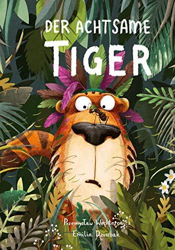 Der Achtsame Tiger Lustige Tierg...