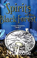 Spirits of the Black Forest (Coven Chronicles)