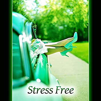 Stress Free - New Age Music for Relaxation, Meditation, Mantra, Relax Yourself