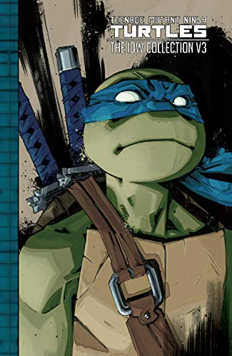 Teenage Mutant Ninja Turtles: The IDW Collection Vol. 3 (English Edition)
