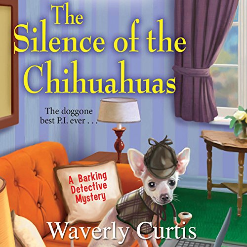 The Silence of the Chihuahuas audiobook cover art