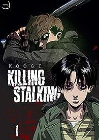 Killing stalking, tome 1 par  Koogi