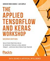 The Applied TensorFlow and Keras Workshop, 2nd Edition Front Cover