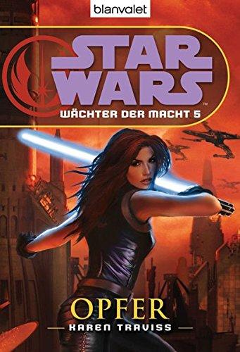 Star Wars™ Wächter der Macht 5: Opfer