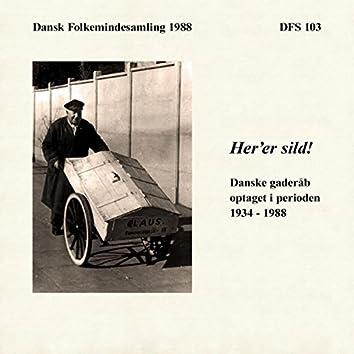Her er sild - Danske gaderåb 1935-1988