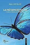 La Métamorphose - Processus de libération des 7 Blessures du Je