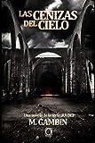 Las cenizas del cielo: Una novela de la serie Ira dei: 9