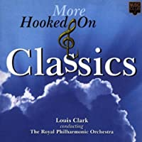 More Hooked on Classics by Royal Philharmonic Orchestra