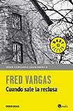 Cuando sale la reclusa (Best Seller)