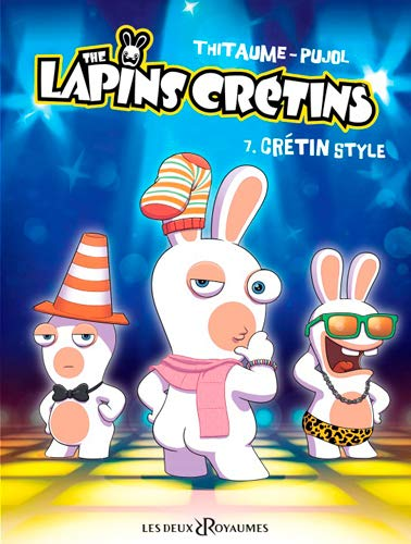 The Lapins Crétins - Tome 07: Crétin style