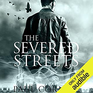 The Severed Streets     The Shadow Police, Book Two              By:                                                                                                                                 Paul Cornell                               Narrated by:                                                                                                                                 Damian Lynch                      Length: 13 hrs and 33 mins     39 ratings     Overall 4.5