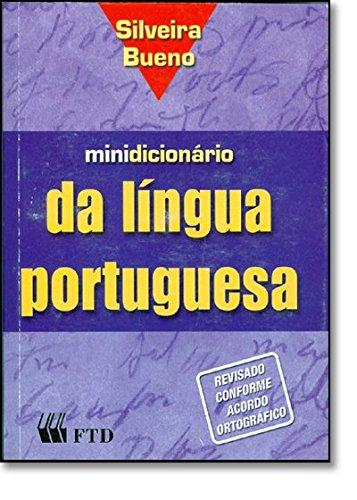 Minidicionário da Língua Portuguesa (+ Índice Unha)