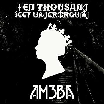 Ten Thousand Feet Underground