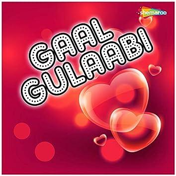 Gaal Gulaabi
