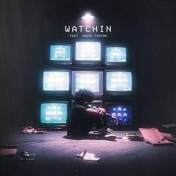 Watchin