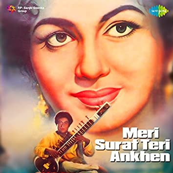 Meri Surat Teri Ankhen (Original Motion Picture Soundtrack)