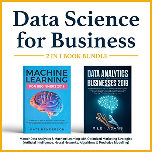 Data Science for Business 2019 (2 Books in 1) audiobook cover art