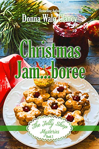 Christmas Jam...boree (The Jelly Shop Mysteries Book 3) (English Edition)