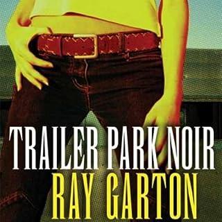 Trailer Park Noir audiobook cover art