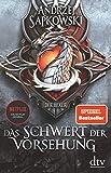 Das Schwert der Vorsehung: Vorgeschichte 3 zur Hexer-Saga (Die Vorgeschichte zur Hexer-Saga, Band 3) - Andrzej Sapkowski