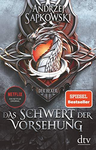 Das Schwert der Vorsehung: Vorgeschichte 3 zur Hexer-Saga (Die Vorgeschichte zur Hexer-Saga, Band 3)
