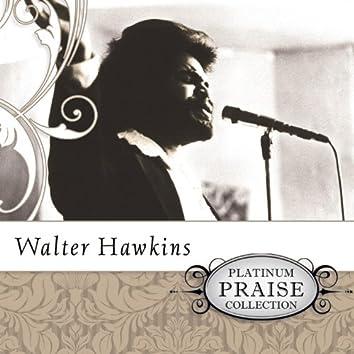 Platinum Praise Collection: Walter Hawkins