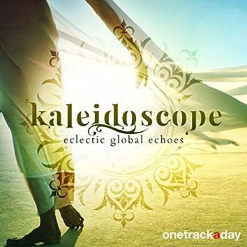 Kaleidoscope: Eclectic Global Echoes