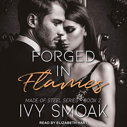 Forged in Flames Audiobook By Ivy Smoak cover art