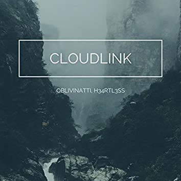 Cloudlink (feat. H34rtl3ss)