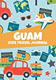 Guam Kids Travel Journal: Keepsake Memory Notebook, Vacation Diary to Write In with Prompts, Road Trip Log Book for Doodling, Writing & Sketching