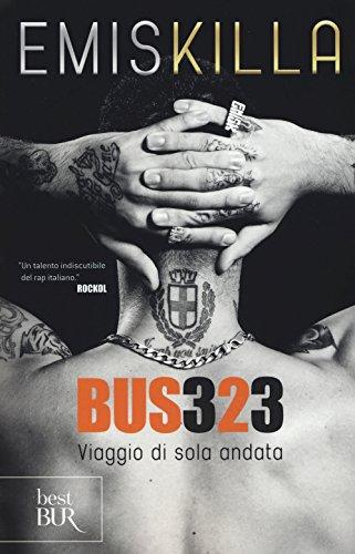 Bus 323. Viaggio di sola andata