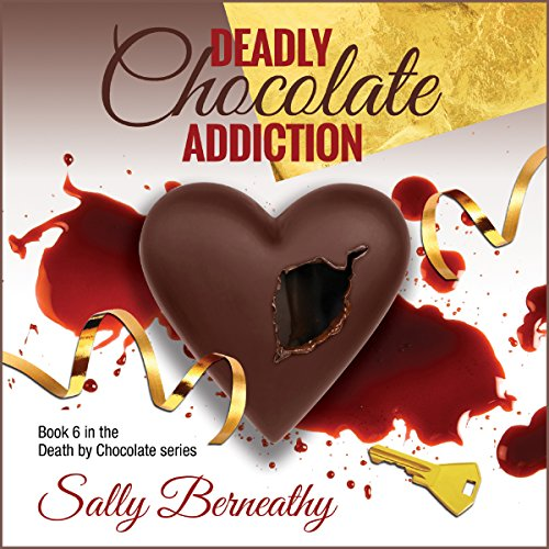 Deadly Chocolate Addiction audiobook cover art