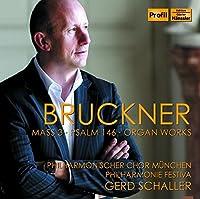 Bruckner: Mass 3, Psalm 146 & Organ Works by Timo Riihonen