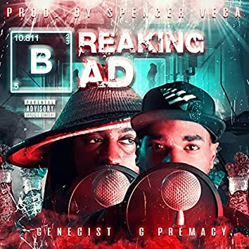 Breaking Bad (feat. Genecist)