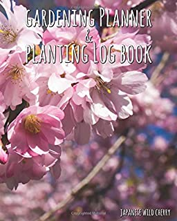 """Gardening Planner & Planting Log Book: Japanese Wild Cherry (120 pages, 8"""" x 10"""")"""
