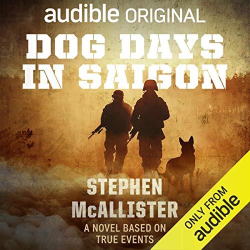 Dog Days in Saigon audiobook cover art