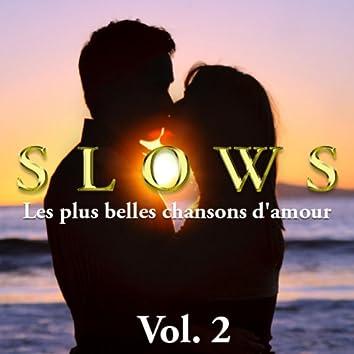 Slows - Les plus belles chansons d'amour, Vol. 2