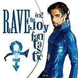 Rave In2 The Joy Fantastic