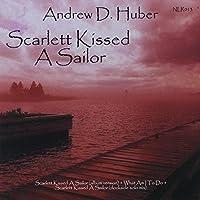 Scarlett Kissed A Sailor