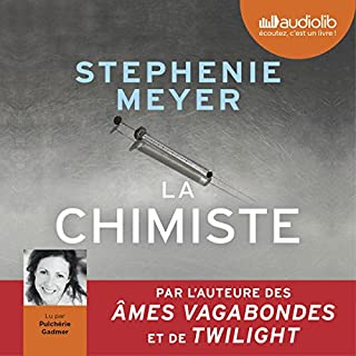 La Chimiste                   By:                                                                                                                                 Stephenie Meyer                               Narrated by:                                                                                                                                 Pulchérie Gadmer                      Length: 17 hrs and 18 mins     Not rated yet     Overall 0.0