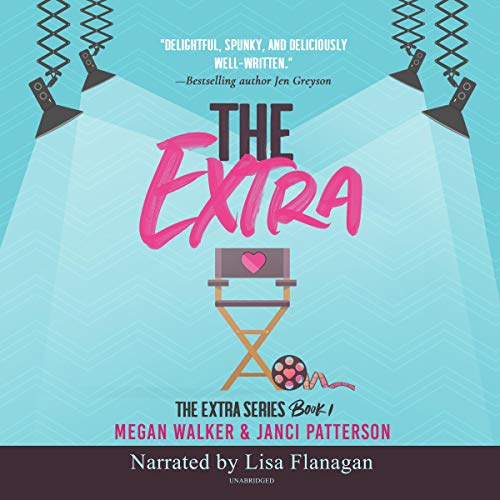 The Extra Audiobook By Megan Walker,                                                                                        Janci Patterson cover art