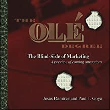 The Ole Degree: The Blind Side of Marketing