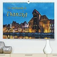 Ein Wochenende in Danzig (Premium, hochwertiger DIN A2 Wandkalender 2022, Kunstdruck in Hochglanz): Ein Wochenende in Danzig - Geschichte und Gegenwart der alten Hansestadt (Monatskalender, 14 Seiten )